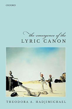 The Emergence of the Lyric Canon PDF