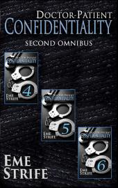 Doctor-Patient Confidentiality: SECOND OMNIBUS (Volumes Four, Five, and Six) (Confidential #1): BUNDLE BOX SET