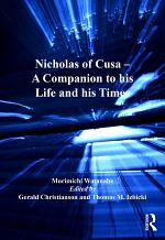 Nicholas of Cusa – A Companion to his Life and his Times