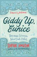 Giddy Up  Eunice