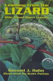 Learning from the Lizard: Bible Animal Object Lessons