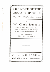 The Mate of the Good Ship York: Or, The Ship's Adventure
