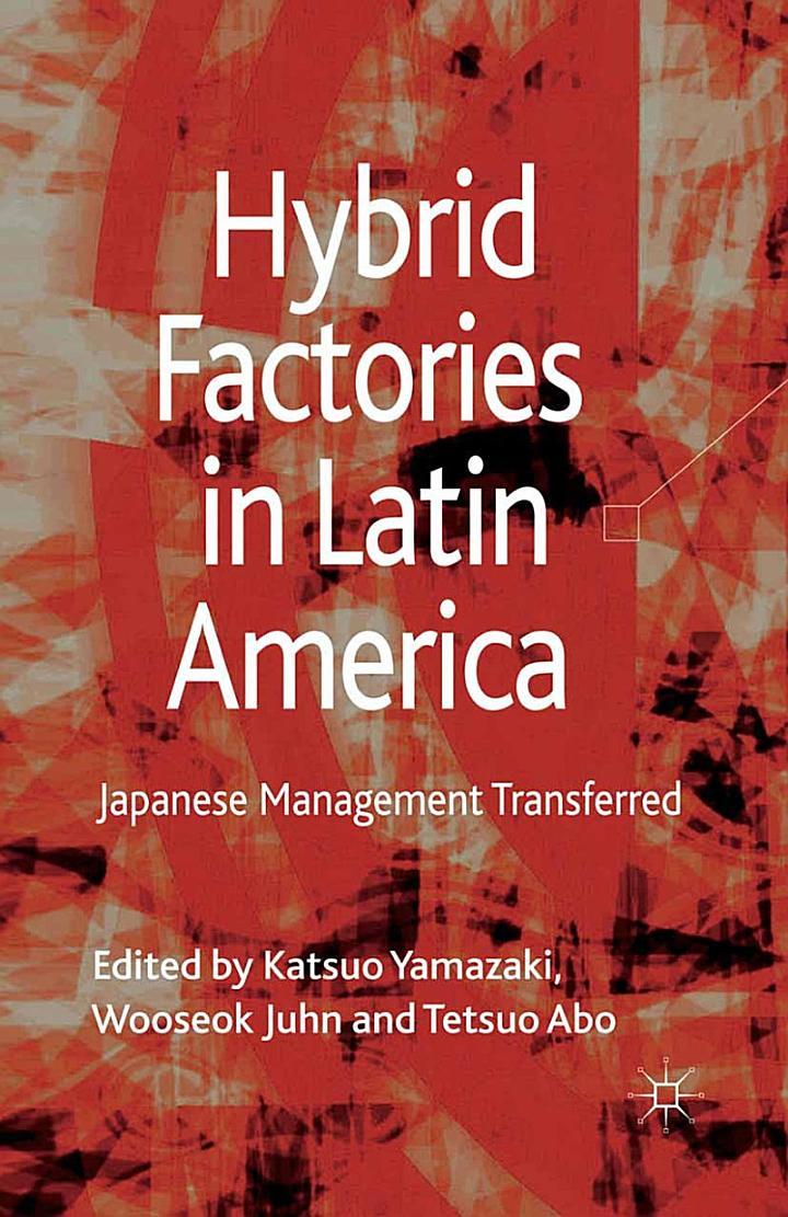 Hybrid Factories in Latin America
