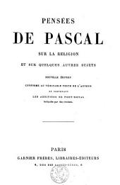Pensées de Pascal sur la religion et sur quelques autres sujets
