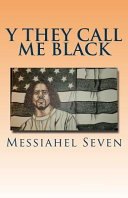 Download Y They Call Me Black Book