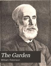 The Garden: An Illustrated Weekly Journal of Gardening in All Its Branches, Volume 49
