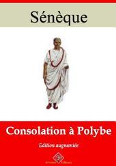 Consolation à Polybe: Nouvelle édition augmentée