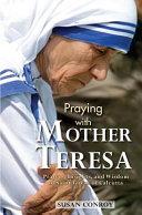 Praying with Mother Teresa