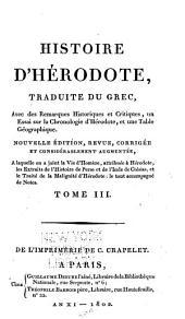 Histoire d'Hérodote: traduite du grec, avec des remarques historiques et critiques, un essai sur la chronologie d'Hérodote, et une table géographique, Volume3