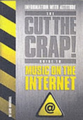 The Cut The Crap Guide To Music On The Internet