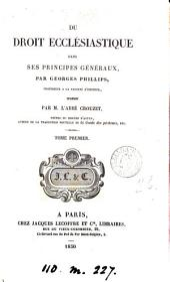 Du droit ecclésiastique dans ses principes généraux, tr. par l'abbé [J.P.] Crouzet