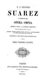 R. p. Francisci Suarez ... Opera omnia: Volume 24