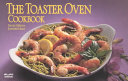 The Toaster Oven Cookbook PDF