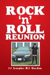 Rock N Roll Reunion