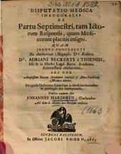 Disputatio Medica Inauguralis De Partu Septimestri, tam Ictorum Responsis, quam Medicorum placitis insigni