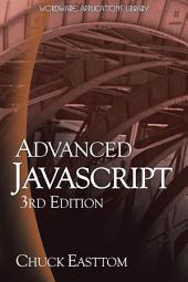 Advanced Javascript: Edition 3