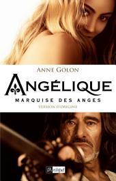 Angélique, Marquise des anges - Tome 1: Version d'origine