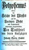 Polyphemus  oder  Die Gefahr des Ulysses auf der Cyclopen Insul mit Hannswurst l  cherlichen Ungl  cksf  llen PDF