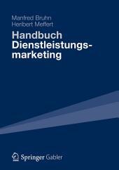 Handbuch Dienstleistungsmarketing: Planung - Umsetzung - Kontrolle