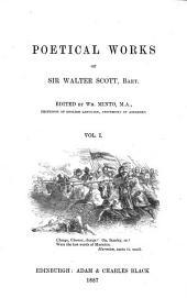 Poetical Works of Sir Walter Scott, Bart: Volume 1