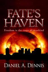 Fate's Haven: Volume 1