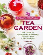Growing Your Own Tea Garden