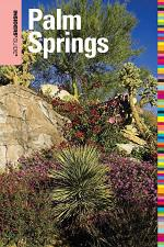 Insiders' Guide® to Palm Springs