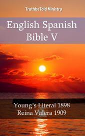English Spanish Bible V: Young ́s Literal 1898 - Reina Valera 1909