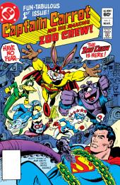 Captain Carrot and His Amazing Zoo Crew (1982-) #1