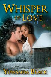 Whisper of Love: A Multicultural, Holiday Romance