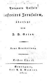 Torquato Tasso's Befreites Jerusalem: Bände 1-2