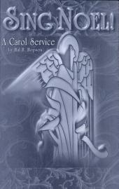 Sing Noel!: A Carol Service