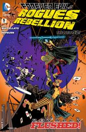 Forever Evil: Rogues Rebellion (2013-) #5