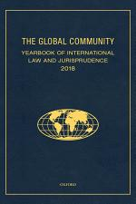 The Global Community Yearbook of International Law and Jurisprudence 2018