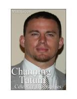 Celebrity Biographies   The Amazing Life Of Channing Tatum   Famous Actors PDF