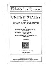 United States from the Discovery of the North American Continent Up to the Present Time: Volume 3
