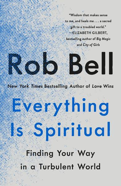 Download Everything Is Spiritual Book