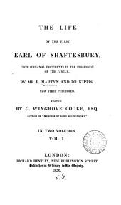 The life of the first earl of Shaftesbury, by B. Martyn and dr. Kippis, ed. by G.W. Cooke