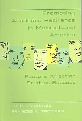 Promoting Academic Resilience in Multicultural America PDF