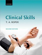 Clinical Skills: Edition 2