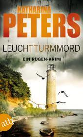 Leuchtturmmord: Ein Rügen-Krimi