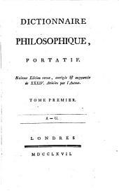 Dictionnaire philosophique, portatif: Volume1