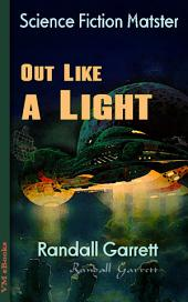Out Like a Light: Science Fiction Matster