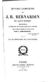 Oeuvres complètes: Vie de Bernardin de Saint-Pierre