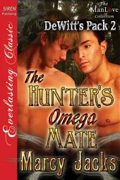 The Hunter's Omega Mate [DeWitt's Pack 2]