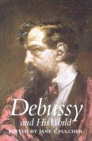 Debussy and His World PDF