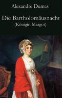 Die Bartholom  usnacht  K  nigin Margot  PDF