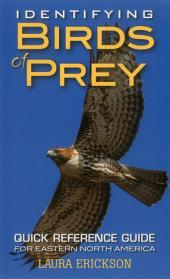Identifying Birds of Prey: Quick Reference Guide for Eastern North America