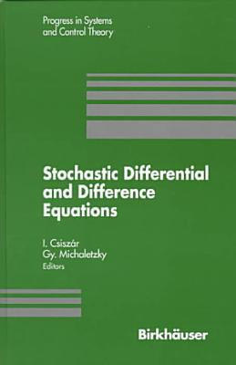 Stochastic Differential and Difference Equations PDF