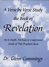 A Verse by Verse Study of the Book of Revelation